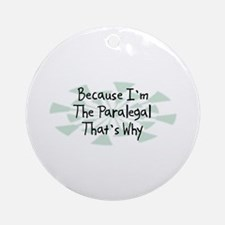 Because Paralegal Ornament (Round)