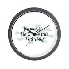 Because Optometrist Wall Clock