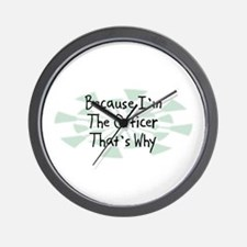 Because Officer Wall Clock