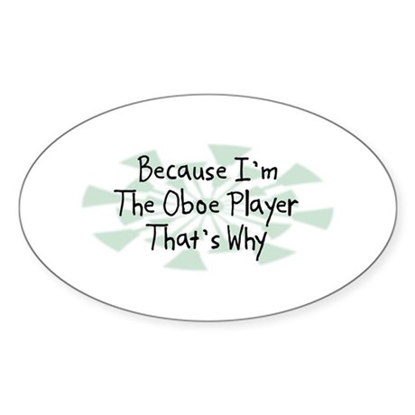 Because Oboe Player Oval Sticker (50 pk)