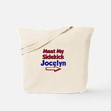 Jocelyn's Sidekick (Right) Tote Bag