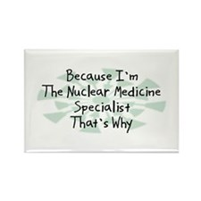 Because Nuclear Medicine Specialist Rectangle Magn