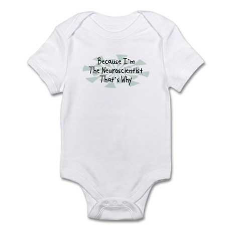 Because Neuroscientist Infant Bodysuit