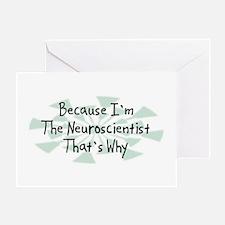 Because Neuroscientist Greeting Card