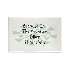 Because Mountain Biker Rectangle Magnet (10 pack)