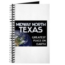 midway north texas - greatest place on earth Journ