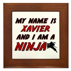 my name is xavier and i am a ninja Framed Tile