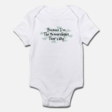 Because Meteorologist Infant Bodysuit