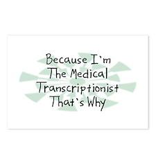 Because Medical Transcriptionist Postcards (Packag