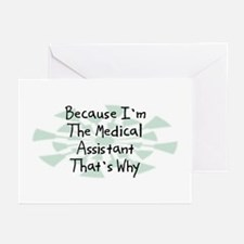 Because Medical Assistant Greeting Cards (Pk of 20