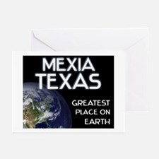 mexia texas - greatest place on earth Greeting Car