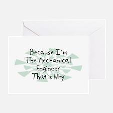 Because Mechanical Engineer Greeting Card