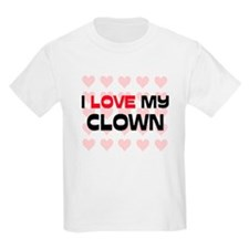 I Love My Clown T-Shirt