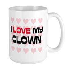 I Love My Clown Mug