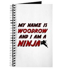 my name is woodrow and i am a ninja Journal