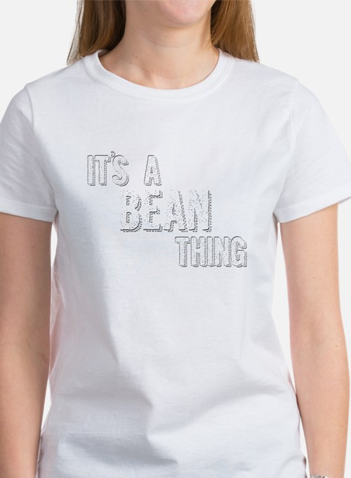 Its A Bean Thing T-Shirt