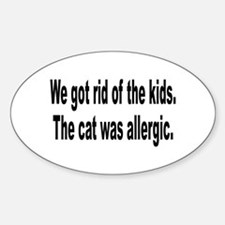 Cat Allergy Kid Humor Oval Decal