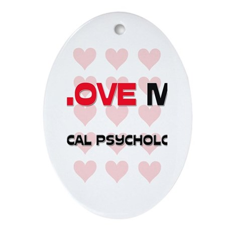 I Love My Clinical Psychologist Oval Ornament