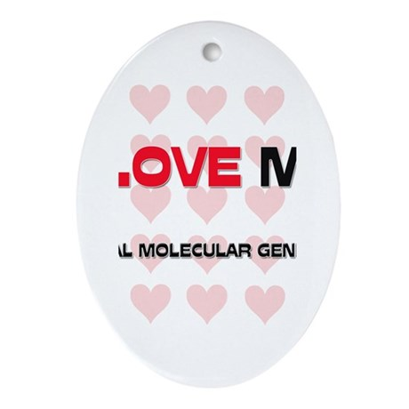 I Love My Clinical Molecular Geneticist Ornament (