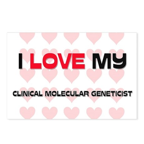 I Love My Clinical Molecular Geneticist Postcards