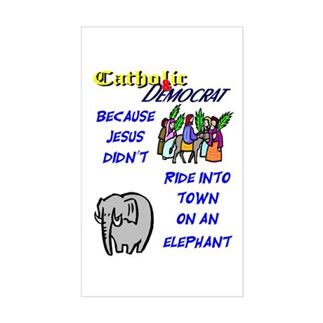 Jesus Didn't Ride an Elephant Sticker (Rectangular