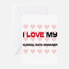 I Love My Clinical Data Manager Greeting Cards (Pk