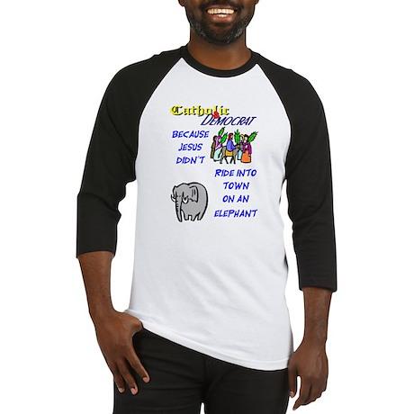 Jesus Didn't Ride an Elephant Baseball Jersey