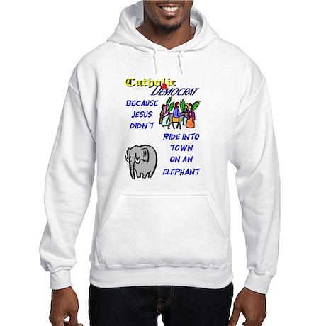 Jesus Didn't Ride an Elephant Hooded Sweatshirt