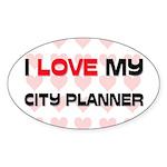 I Love My City Planner Oval Sticker