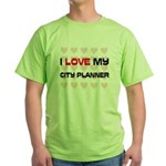 I Love My City Planner Green T-Shirt