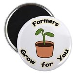 "Farmers Grow For You 2.25"" Magnet (10 pack)"