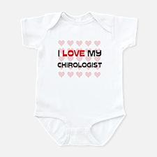 I Love My Chirologist Infant Bodysuit