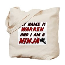 my name is warren and i am a ninja Tote Bag