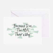 Because MBA Greeting Card