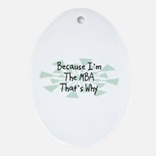 Because MBA Oval Ornament