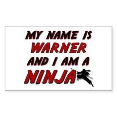 my name is warner and i am a ninja Decal