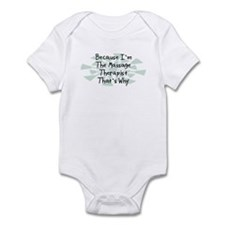 Because Massage Therapist Infant Bodysuit