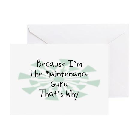 Because Maintenance Guru Greeting Cards (Pk of 10)