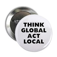 "Think Global 2.25"" Button"
