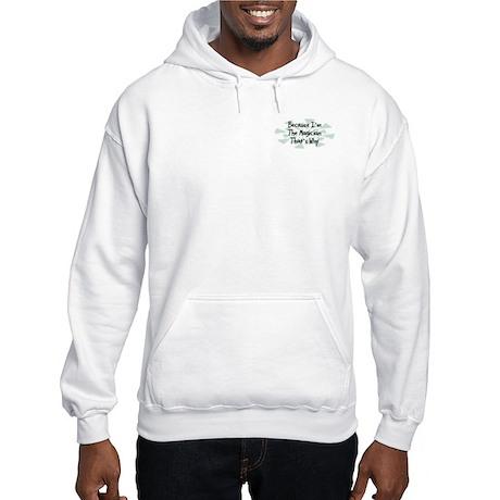 Because Magician Hooded Sweatshirt