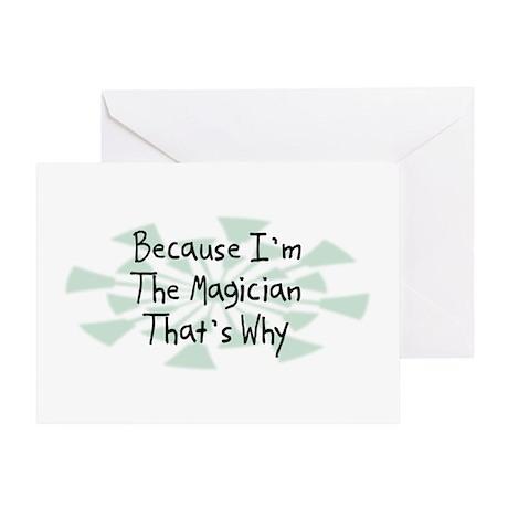 Because Magician Greeting Card
