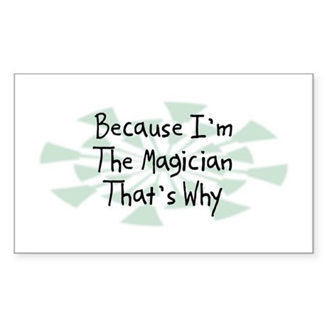 Because Magician Rectangle Sticker