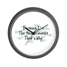 Because Mad Scientist Wall Clock