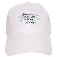 Because Lunchbox Collector Baseball Cap