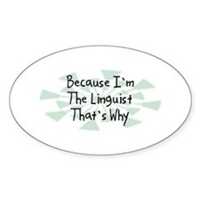 Because Linguist Oval Decal