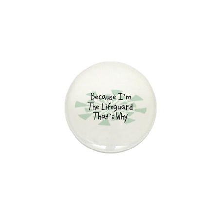 Because Lifeguard Mini Button (10 pack)