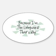 Because Lifeguard Oval Decal