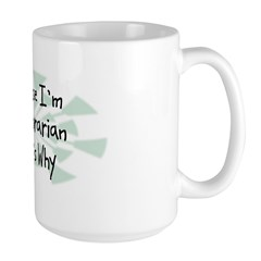Because Librarian Mug