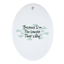 Because Lawyer Oval Ornament