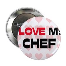 "I Love My Chef 2.25"" Button (10 pack)"
